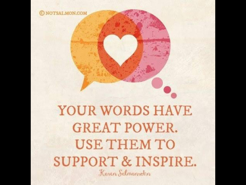 your words have great power