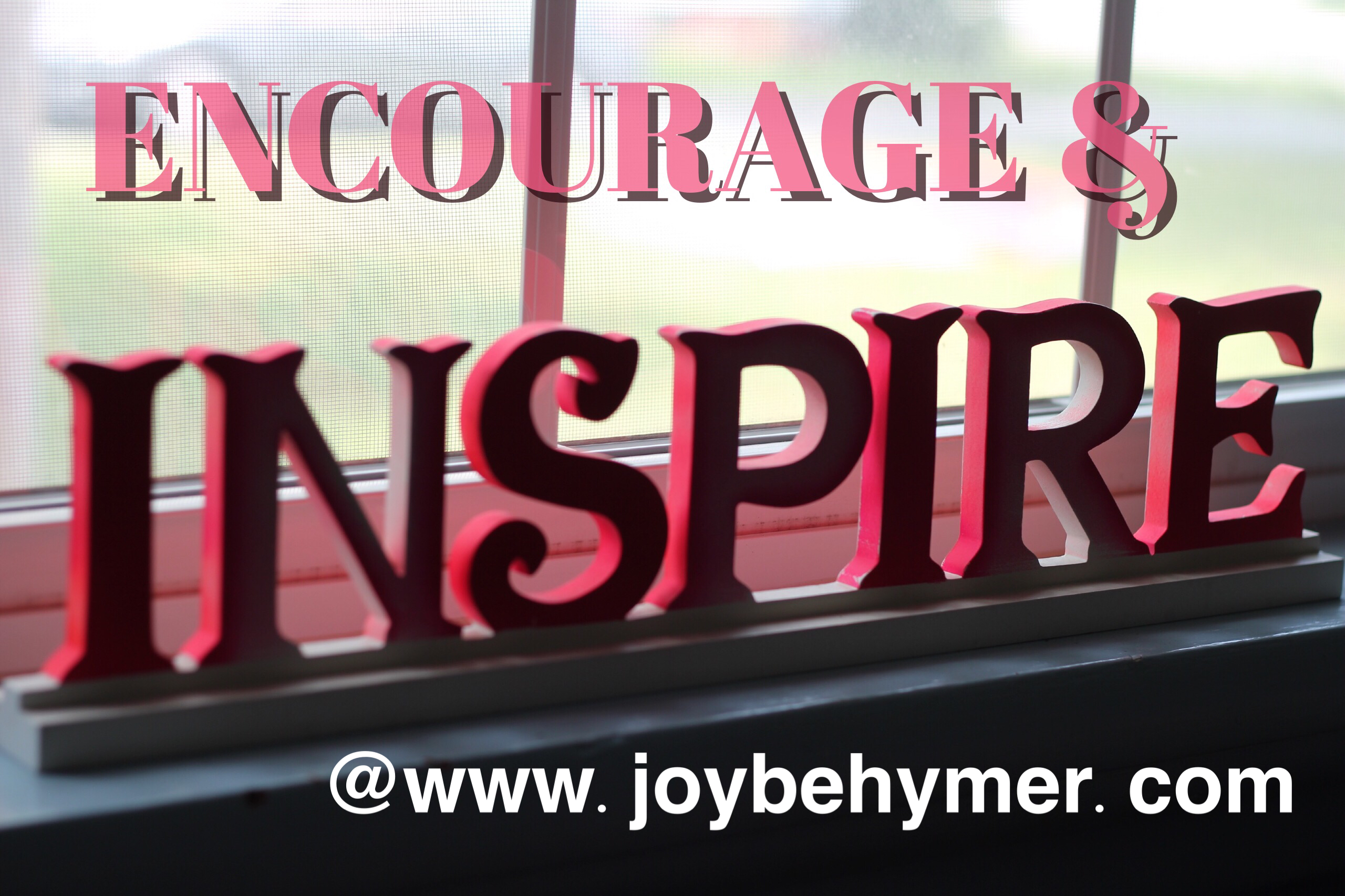 Encourage and inspire